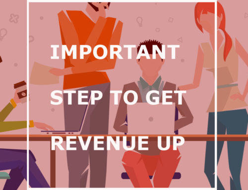 Important step to get revenue up